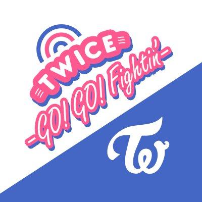 TWICE -GO! GO! Fightin'